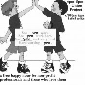 "You belong at the Union Project for the ""You Deserve It"" Happy Hour"
