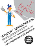 I Made It! Market, Sat., Sept. 29, 12 – 5 pm, Brewhouse, 2100 Mary St., South Side