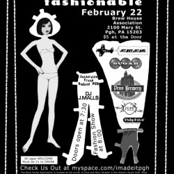 I Made It! Fashionable – February 22 – Brew House – Doors: 7 pm