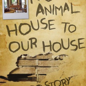 Meet the Author of From Animal House to Our House: A Love Story