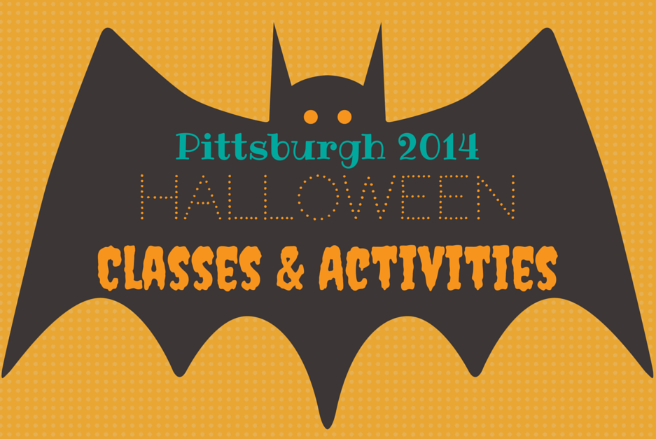 Pittsburgh Halloween Classes