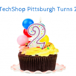 TechShop-Pittsburgh-2nd-Anniversary