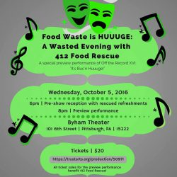 Food Waste is Huuuge: A Wasted evening with 412 Food Rescue!