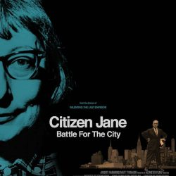 Jane Jacobs Documentary at Pittsburgh Filmmakers May 12-18