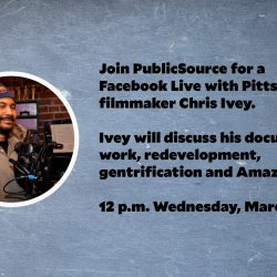 PublicSource Facebook Live with Chris Ivey