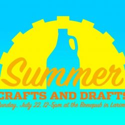 Shop, Eat & Drink Local at Crafts & Drafts on Sunday, July 22