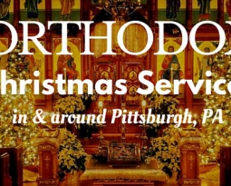 Merry Christmas! A Guide to Orthodox Christmas Services in Pittsburgh