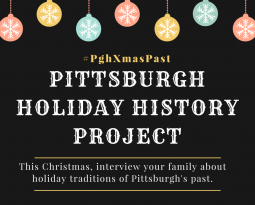 Pittsburgh Holiday History Project