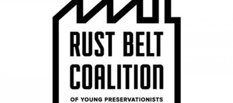 RustBeltTakeover: The Rust Belt Coalition of Young Preservationists Comes to Pittsburgh This Weekend