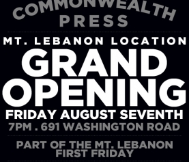 Grand Opening CommonWealth Press Mt. Lebanon Location