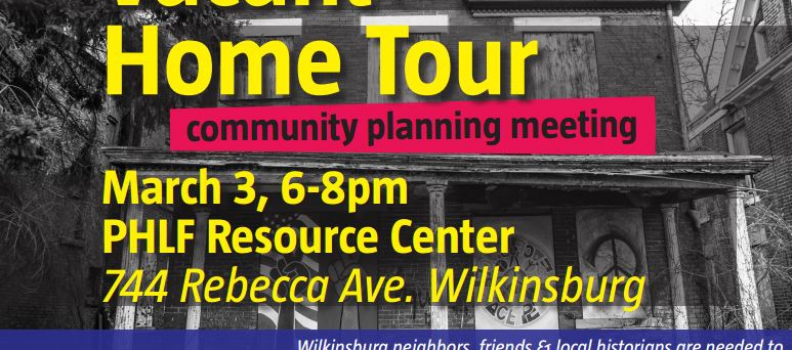 2016 Wilkinsburg Vacant Home Tour Planning Meeting